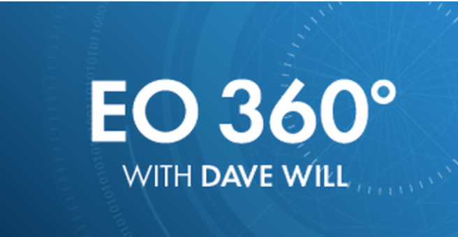 EO 360 Podcast with Dave Will